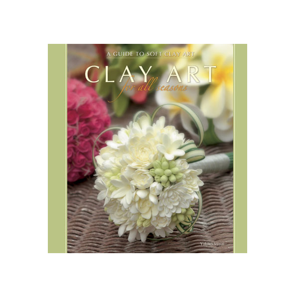 CLAY ART FOR ALL SEASONS 洋書